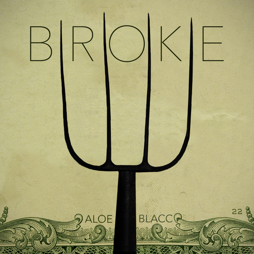 Broke by Aloe Blacc