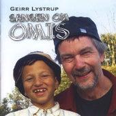 Sangen Om Omis by Geirr Lystrup