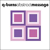Shame Remixes by Q-Burns Abstract Message