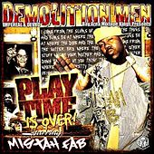 Play Time Is Over by Mistah F.A.B.