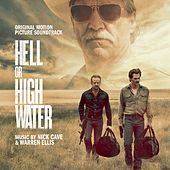 Hell Or High Water (Original Motion Picture Soundtrack) by Various Artists