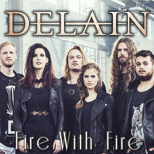 Fire With Fire by Delain