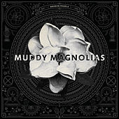 Broken People by Muddy Magnolias