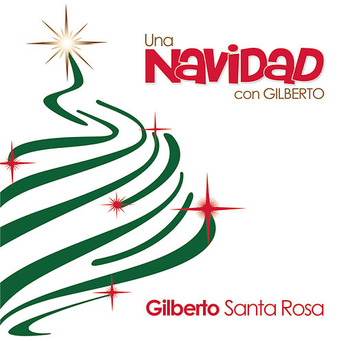 Una Navidad Con Gilberto by Gilberto Santa Rosa