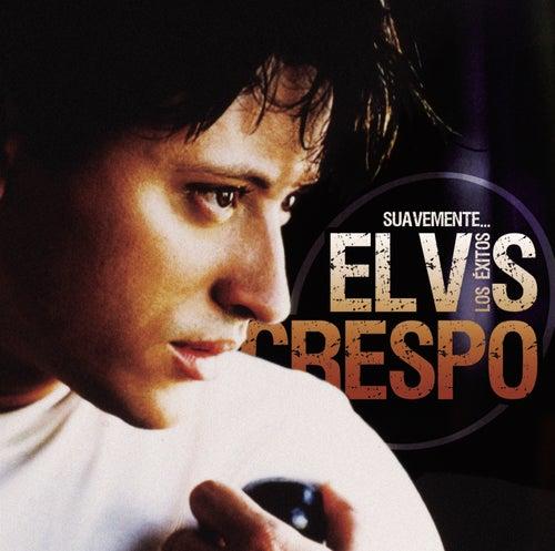 Suavemente...Los Exitos by Elvis Crespo