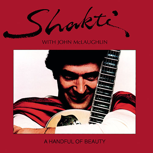 A Handful Of Beauty by Shakti & Jon McLaughlin