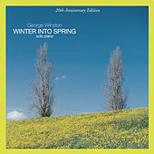 Winter Into Spring by George Winston