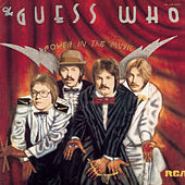 Power In The Music by The Guess Who
