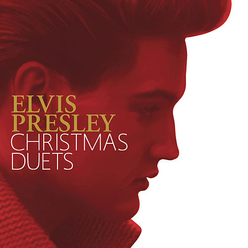 Elvis Presley Christmas Duets by Elvis Presley