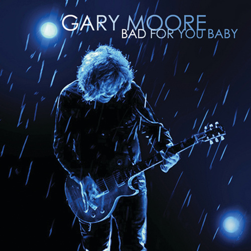 Bad For You Baby by Gary Moore