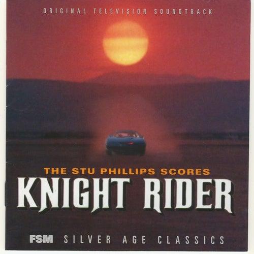 The Stu Phillips Scores: Knight Rider (Original Television Soundtrack) by Stu Phillips
