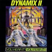 You Hear It! You Fear It! by Dynamix II