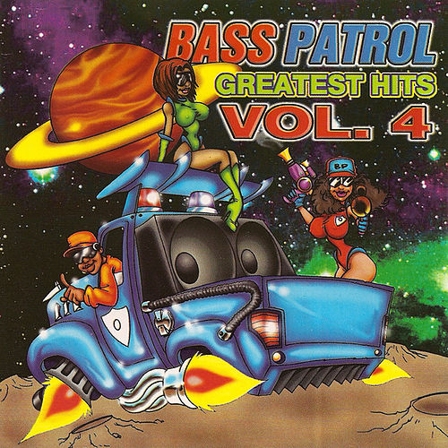 Greatest Hits Vol. 4 by Bass Patrol