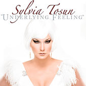 Underlying Feeling by Sylvia Tosun