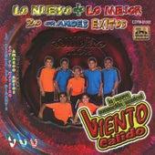 Lo Nuevo + Lo Mejor (20 Exitos) by Viento Calido