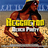 Reggaeton Beach Party by Various Artists