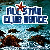 All Star Club Dance by Various Artists