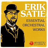 Erik Satie - Essential Orchestral Works by Various Artists