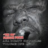 The O.G. Volume One Get Rich Or Kill Tryin by Freddie Foxxx / Bumpy Knuckles