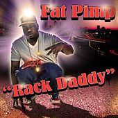 Rack Daddy (Clean) by Fat Pimp
