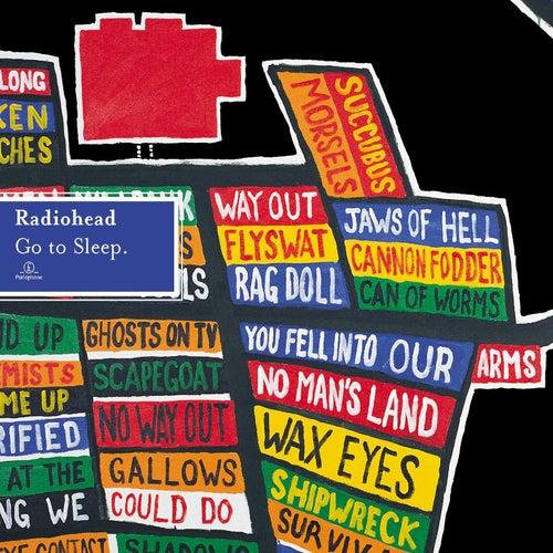 Go To Sleep by Radiohead