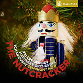 Tchaikovsky: The Nutcracker, Symphony No 4 by Valery Gergiev