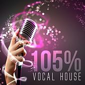 105% Vocal House by Various Artists