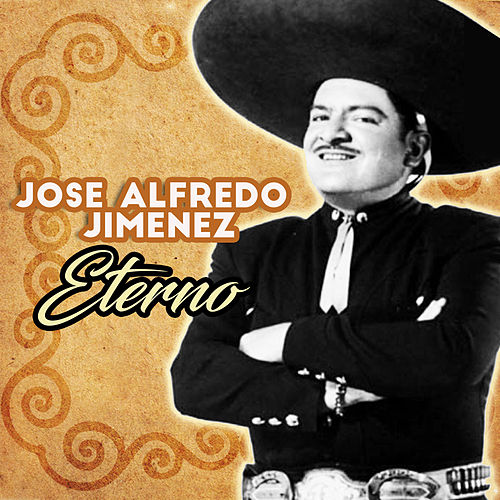 Eterno by Jose Alfredo Jimenez