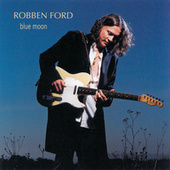 Blue Moon by Robben Ford