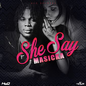 She Say - Single by Masicka