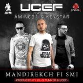 Mandirekch Fi Smi (feat. Keystar & Amine 31) by U-Cef