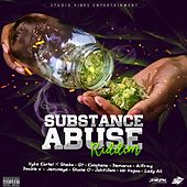 Substance Abuse Riddim by Various Artists
