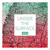 Under the Surface, Vol. 3 by Various Artists