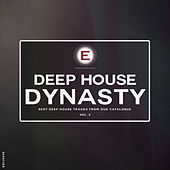 Deep House Dynasty, Vol. 2 by Various Artists