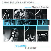 Floating Element (Live) by Damo Suzuki's Network