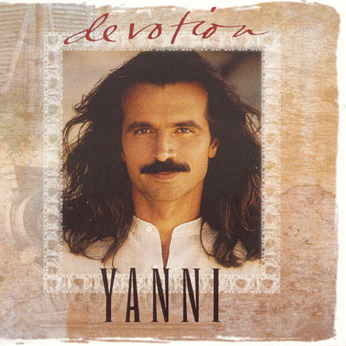 Devotion: The Best Of Yanni by Yanni