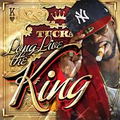 Long Live the King by Tucka