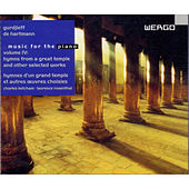 Gurdjieff & de Hartmann: Music for the Piano, Vol. IV: Hymns from a Great Temple and other selected Works by Various Artists