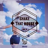 Shake That House, Vol. 11 by Various Artists