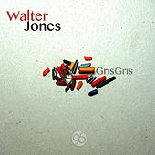 Gris Gris by  Walter Jones
