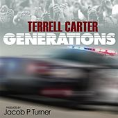 Generations by Terrell Carter