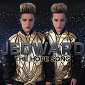 The HOPE Song by Jedward