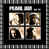 On Tv (Remastered, Live On Broadcasting) von Pearl Jam