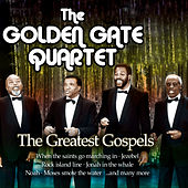 The Greatest Gospels by Golden Gate Quartet