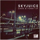 Dark & Funky EP by Skyjuice