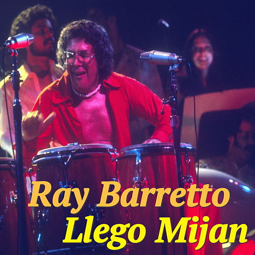 Llego Mijan von Ray Barretto