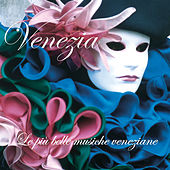 Venezia – Le più belle canzoni veneziane by Various Artists