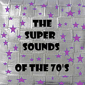 The Super Sounds of the 70's von Various Artists