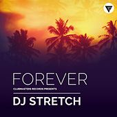Forever by DJ Stretch