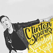 Saturday Night by Clinton Sparks